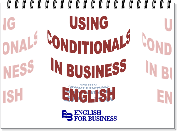 Using Conditionals in Business English