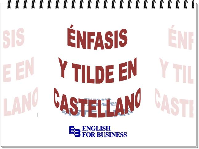 Énfasis y tilde en castellano