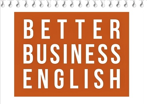 Speak and Write Better Business English by Andrew D. Miles